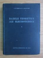 P. L. Kalantarov - Bazele teoretice ale electrotehnicii (volumul 1)