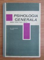 Anticariat: Paul Popescu Neveanu - Psihologia generala. Manual pentru clasa a XII-a (1968)