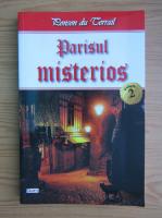 Anticariat: Ponson du Terrail - Parisul misterios (volumul 2)