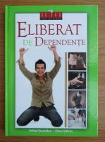 Anticariat: Rafael Escando - Eliberat de dependente