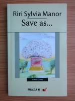 Riri Sylvia Manor - Save as