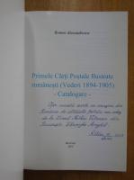 Anticariat: Romeo Alexandrescu - Primele Carti Postale ilustrate romanesti (cu autograful autorului)
