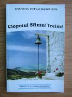 Thanasis Petsalis Diomidis - Clopotul Sfintei Treimi
