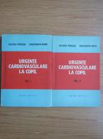 Anticariat: Valeriu Popescu - Urgente cardiovasculare la copil (2 volume)
