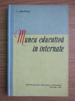 Victor Tircovnicu - Munca educativa in internate