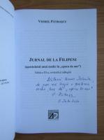 Anticariat: Viorel Patrascu - Jurnal de la Filipeni. Apostolatul unui medic in Epoca de aur (cu autograful autorului)