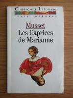 Anticariat: Alfred de Musset - Les Caprices de Marianne