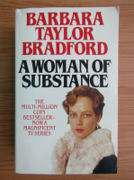 Anticariat: Barbara Taylor Bradford - A woman of substance