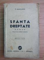 Anticariat: C. Manolache - Sfanta dreptate (1940)