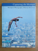 Capturing the moment. The sports photography of Barton Silverman