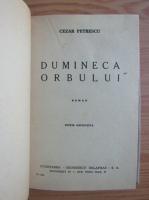 Anticariat: Cezar Petrescu - Dumineca orbului (1946)
