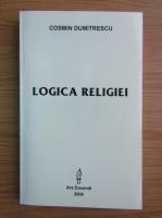 Cosmin Dumitrescu - Logica religiei