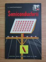 Anticariat: Cristian Constantinescu - Semiconductorii