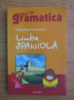 Anticariat: Cristina Popa - Limba spaniola. Prima ta gramatica