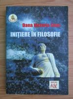 Anticariat: Dana Victoria Savu - Initiere in filosofie