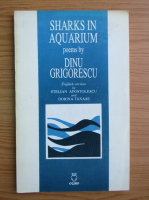 Anticariat: Dinu Grigorescu - Sharks in aquarium