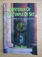 Anticariat: Don Webb - Mysteries of the Temple of Set. Inner teaching of the left hand path