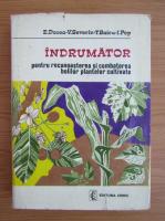 E. Docea - Indrumator pentru recunoasterea si combaterea bolilor plantelor cultivate