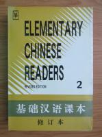 Anticariat: Elementary chinese readers (volumul 2)