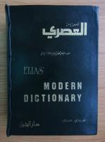 Anticariat: Elias A. Elias - Modern dictioanry english-arabic
