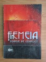 Femeia in zonele de conflict. Istoria verbala