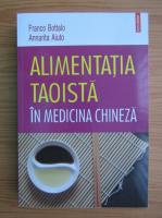 Anticariat: Franco Bottalo - Alimentatia taoista in medicina chineza