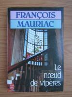 Anticariat: Francois Mauriac - Le noeud de viperes