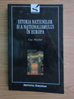 Anticariat: Guy Hermet - Istoria natiunilor si a nationalismului in Europa