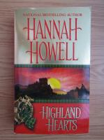 Anticariat: Hannah Howell - Highland hearts