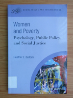 Anticariat: Heather E. Bullock - Women and poverty