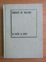 Honore de Balzac - O fiica a Evei