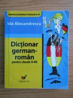 Anticariat: Ida Alexandrescu - Dictionar german-roman pentru clasele II-XII