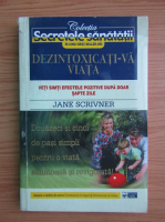Jane Scrivner - Dezintoxicati-va viata