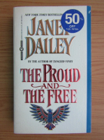 Anticariat: Janet Dailey - The proud and the free