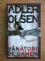 Jussi Adler Olsen - Vanatorii de oameni