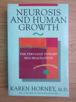 Karen Horney - Neurosis and human growth