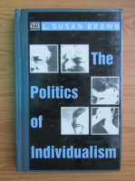 Anticariat: L. Susan Brown - The politics of individualism
