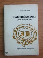 Anticariat: Marcelin Pleynet - Lautreamont