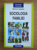 Martine Segalen - Sociologia familiei