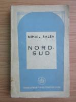 Mihail Ralea - Nord-Sud (1945)