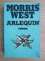 Anticariat: Morris West - Arlequin
