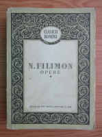 Anticariat: Nicolae Filimon - Opere (volumul 1)