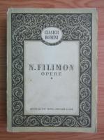 Nicolae Filimon - Opere (volumul 1)