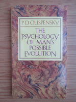 P. D. Ouspensky - The psychology of man's possible evolution