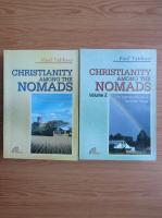 Anticariat: Paul Tablino - Christianity among the nomads (2 volume)