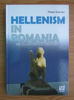 Anticariat: Paula Scalcau - Hellenism in Romania