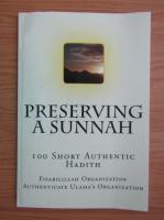 Anticariat: Preserving a sunnah. 100 short authentic hadith