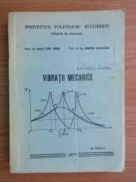Anticariat: Radu Voinea - Vibratii mecanice