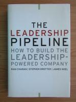 Ram Charan - The leadership pipeline how to build the leadership-powered company