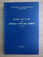 Anticariat: Scoala de 8 ani din Republica Populara Romana (volumul 2)